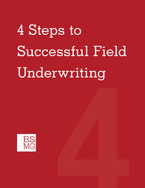 4 Steps to Successful Field Underwriting