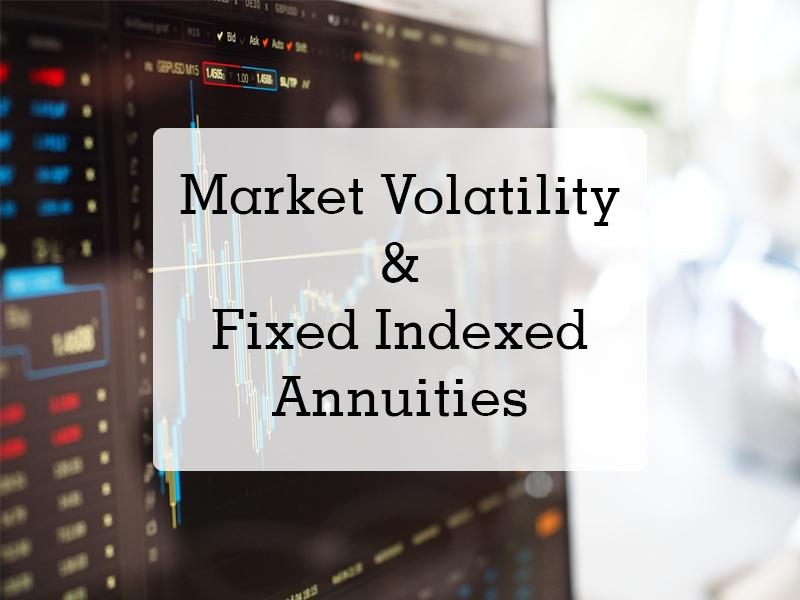 VolatileMarkets_FixedIndexAnnuitiesCentered (003).jpg